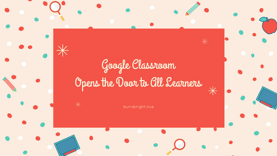 Google Classroom Opens the Door